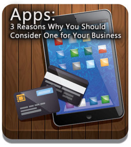 Apps---3-Reasons-Why-You-Should-Consider-One-for-Your-Business