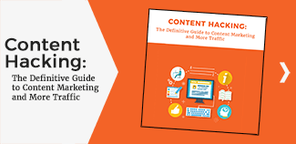 Content Hacking: The Definitive Guide to  Content Marketing and More Traffic